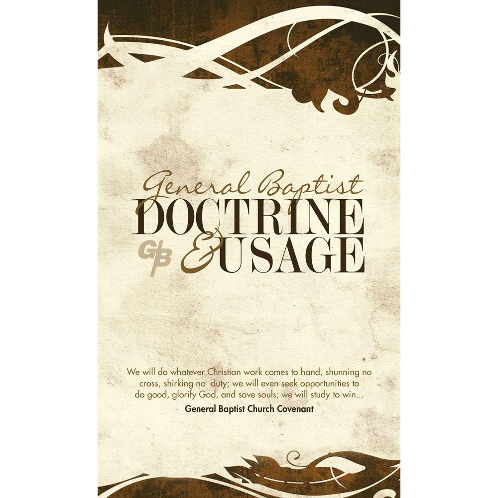 General Baptist Doctrine & Usage